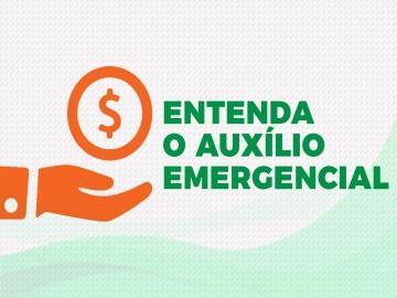 Entenda o Auxílio Emergencial