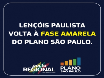 Lençóis Paulista avança para Fase Amarela do Plano São Paulo