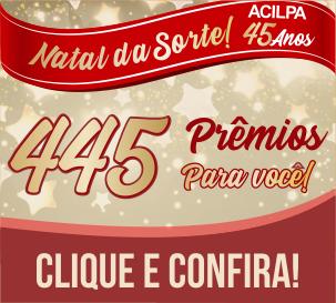 NATAL DA SORTE - ACILPA 45 ANOS